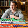 Speed Reading Hypnosis: Increase Your Focus & Reading Comprehension, Guided Meditation, Binaural Beats, Positive Affirmations Audiobook, by Rachael Meddows