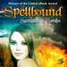 Spellbound (Unabridged) Audiobook, by Samantha Combs
