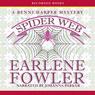 Spider Web: A Benni Harper Mystery (Unabridged), by Earlene Fowler