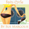 Spin Cycle (Unabridged) Audiobook, by Sue Margolis