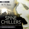 Spine Chillers (Unabridged) Audiobook, by M. R. James