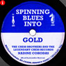 Spinning Blues Into Gold: The Chess Brothers and the Legendary Chess Records (Unabridged) Audiobook, by Nadine Cohodas
