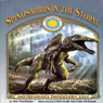 Spinosaurus in the Storm (Unabridged) Audiobook, by Ben Nussbaum