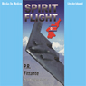 Spirit Flight (Unabridged) Audiobook, by P. R. Fittante