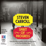 Spirit of Progress (Unabridged) Audiobook, by Steven Carroll