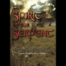 Spirit of the Serpent: An Exploration of Earth Energy (Unabridged), by Hamish Miller