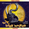 The Spirit Walker (Unabridged), by Paul Sullivan