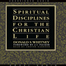 Spiritual Disciplines for the Christian Life (Unabridged) Audiobook, by Donald Whitney