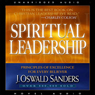 Spiritual Leadership: Principles of Excellence for Every Believer (Unabridged) Audiobook, by J. Oswald Sanders