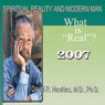 Spiritual Reality and Modern Man: What Is Real? Audiobook, by David R. Hawkins