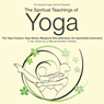 The Spiritual Teachings of Yoga: The Yoga Classics Audiobook, by Mark Forstater