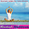 Spiritual Transformation Hypnosis: Self-Discovery & Inner Peace, Guided Meditation, Binaural Beats, Positive Affirmations, by Rachael Meddows
