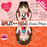 Split by a Kiss (Unabridged) Audiobook, by Luisa Plaja