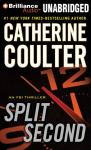 Split Second: An FBI Thriller (Unabridged) Audiobook, by Catherine Coulter