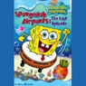 SpongeBob Square Pants - The Lost Episode, Book 8 (Unabridged) Audiobook, by Steven Banks
