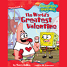 SpongeBob Squarepants, Book 4: The Worlds Greatest Valentine (Unabridged) Audiobook, by Terry Collins