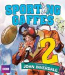 Sporting Gaffes: Volume 2, by BBC Audiobooks