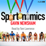 Sportonomics (Unabridged), by Gavin Newsham
