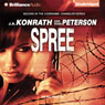 Spree: A Thriller: Chandler Series (Unabridged), by J. A. Konrath