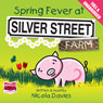 Spring Fever at Silver Street Farm (Unabridged) Audiobook, by Nicola Davies