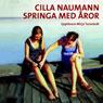 Springa med aror (Running with Oars) (Unabridged), by Cilla Naumann