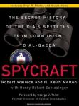Spycraft: The Secret History of the CIAs Spytechs from Communism to Al-Qaeda (Unabridged) Audiobook, by Robert Wallace