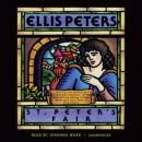 St. Peters Fair: The Fourth Chronicle of Brother Cadfael (Unabridged), by Ellis Peters