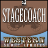 Stagecoach (Unabridged) Audiobook, by Ernest Haycox