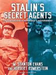Stalins Secret Agents: The Subversion of Roosevelts Government (Unabridged) Audiobook, by M. Stanton Evans