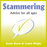 Stammering: Advice for All Ages (Unabridged) Audiobook, by Renee Byrne