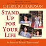 Stand Up for Your Life Audiobook, by Cheryl Richardson