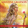 Standing up for Grace: An Imperia Encanto Adventure (Unabridged) Audiobook, by Kristine Grayson