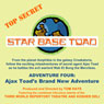 Star Base Toad - Adventure 4: Ajax Toads Brand New Adventure Audiobook, by Tom Hays