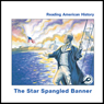 The Star Spangled Banner (Unabridged) Audiobook, by Melinda Lilly