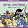 Star Spooks & Funky Phantoms (Unabridged) Audiobook, by Karen Wallace
