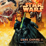 Star Wars: Dark Empire II (Dramatized) (Unabridged), by Tom Veitch