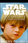 Star Wars Episode I: The Phantom Menace, by Terry Brooks
