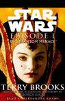 The Phantom Menace: Star Wars: Episode I (Unabridged), by Terry Brooks