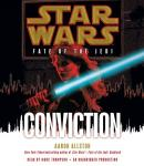 Star Wars: Fate of the Jedi: Conviction (Unabridged), by Aaron Allston