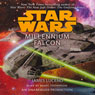 Star Wars: Millennium Falcon (Unabridged) Audiobook, by James Luceno