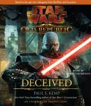 Star Wars: The Old Republic: Deceived (Unabridged), by Paul S. Kemp