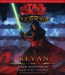 Star Wars: The Old Republic: Revan (Unabridged), by Drew Karpyshyn