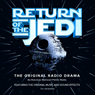 Star Wars: Return of the Jedi (Dramatized) Audiobook, by George Lucas