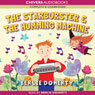 The Starburster & The Humming Machine (Unabridged), by Berlie Doherty