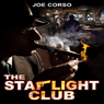 The Starlight Club (Unabridged) Audiobook, by Joe Corso
