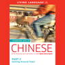 Starting Out in Chinese, Part 2: Getting Around Town Audiobook, by Living Language