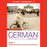 Starting Out in German, Part 1: Meeting People and Basic Expressions Audiobook, by Living Language