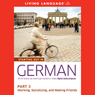 Starting Out in German, Part 3: Working, Socializing, and Making Friends, by Living Language