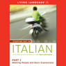 Starting Out in Italian, Part 1: Meeting People and Basic Expressions Audiobook, by Living Language