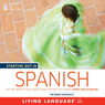 Starting Out in Spanish (Unabridged) Audiobook, by Living Language